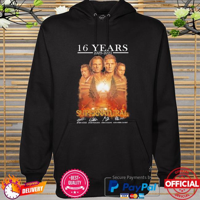 16 years 2005 2021 Supernatural signatures hoodie