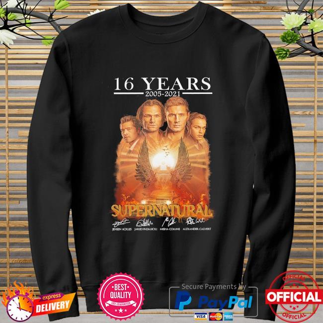 16 years 2005 2021 Supernatural signatures sweater