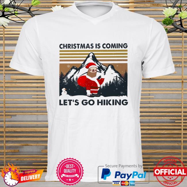 Sloth Santa Christmas is coming Let's go hiking vintage Christmas sweater