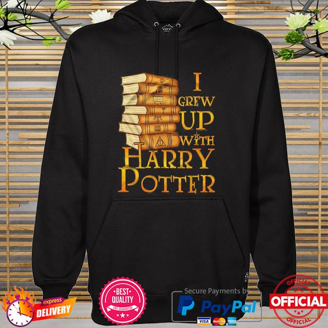 Harry potter I grew up with harry potter hoodie