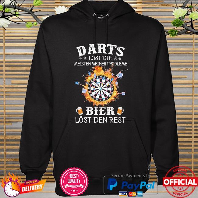 Darts lost die meisten meiner probleme bier lost der rest hoodie