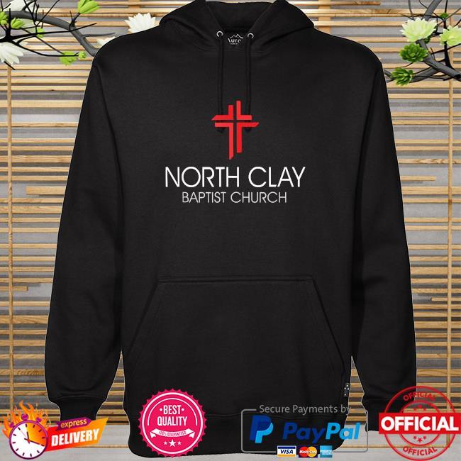 North clay baptist church hoodie