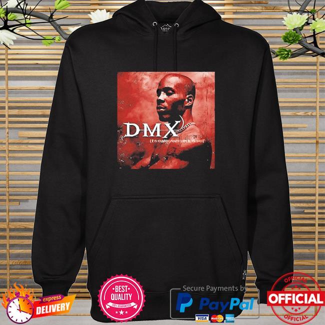 Dark and hell is hot dmx hoodie