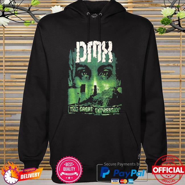 Dmx the great depression t-s hoodie