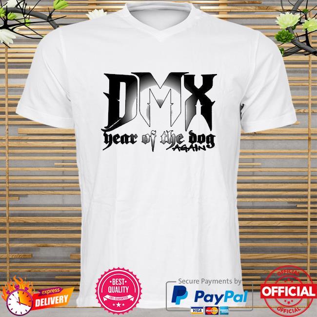 Dmx year of the dog again 2021 shirt