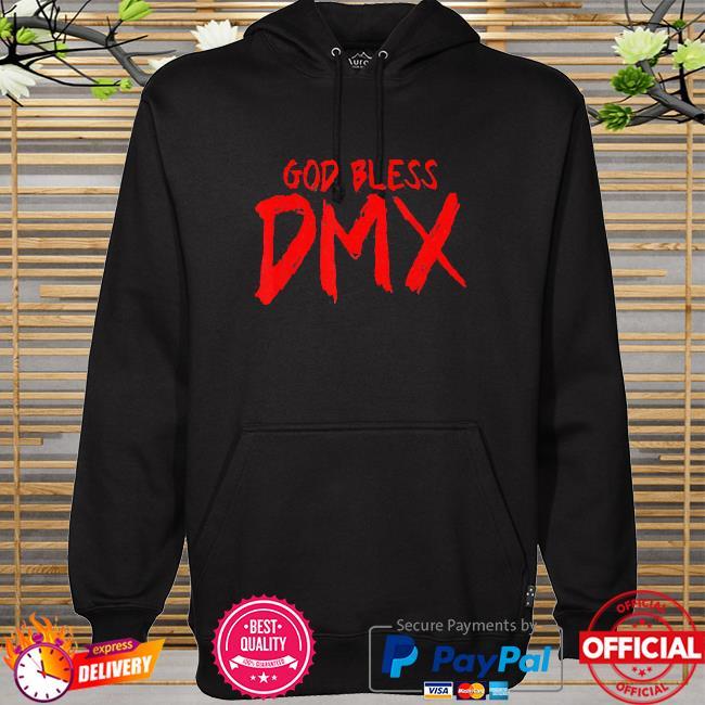God bless Dmx hoodie