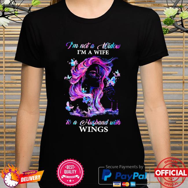 I'm not a window I'm a wife to a husband with wings shirt