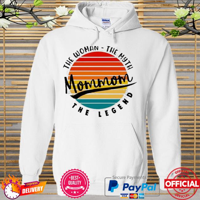 Mom mom the woman the myth and the legend vintage Hoodie white