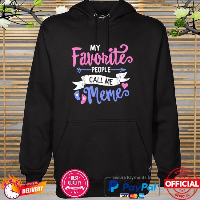 My favorite people call me meme grandma mothers day floral hoodie