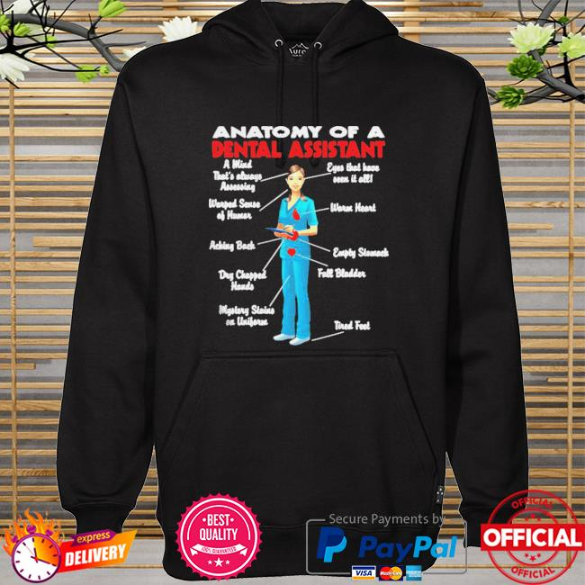 Official anatomy of a dental assistant hoodie