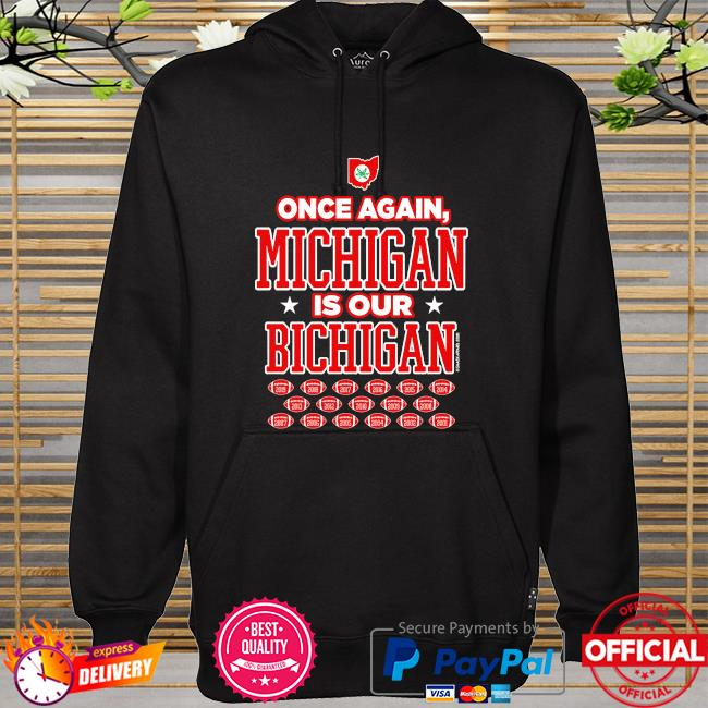 Ohio state football fans is our michigan hoodie