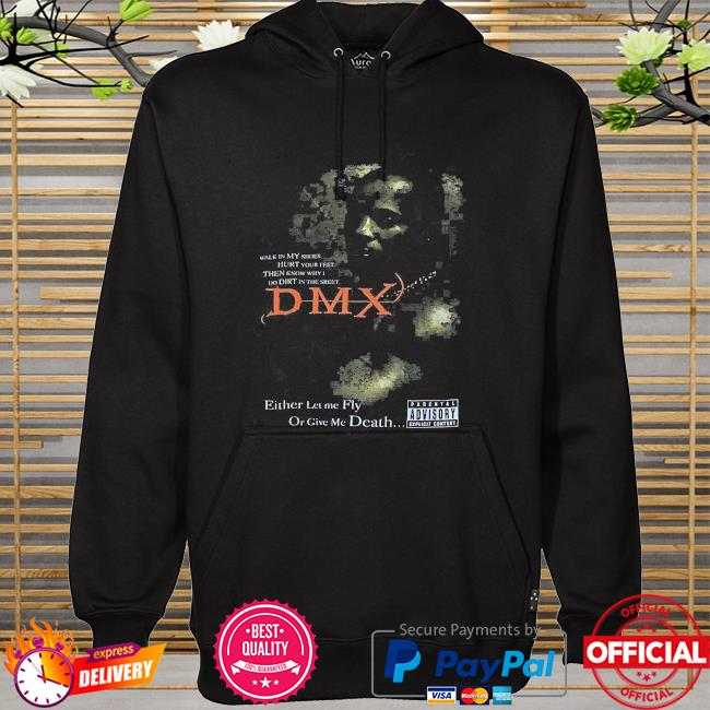 Rip Dmx Rapper either let me fly or give me death hoodie