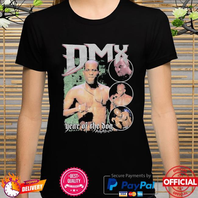Rip Dmx year of the dog again Shirt