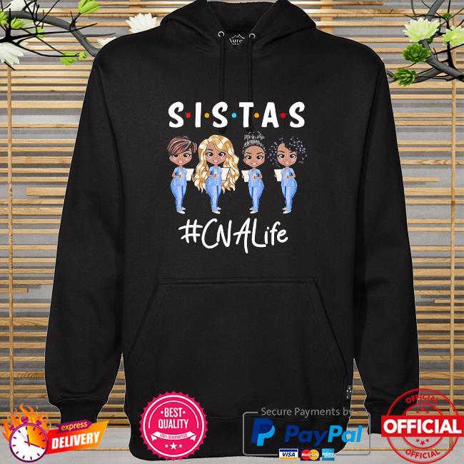Sistas cna life hoodie