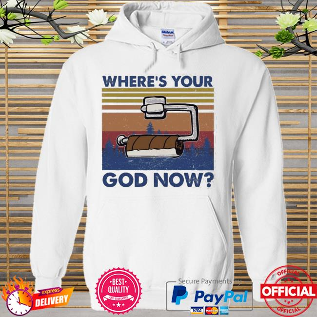 Toilet paper where's your god now vintage Hoodie white