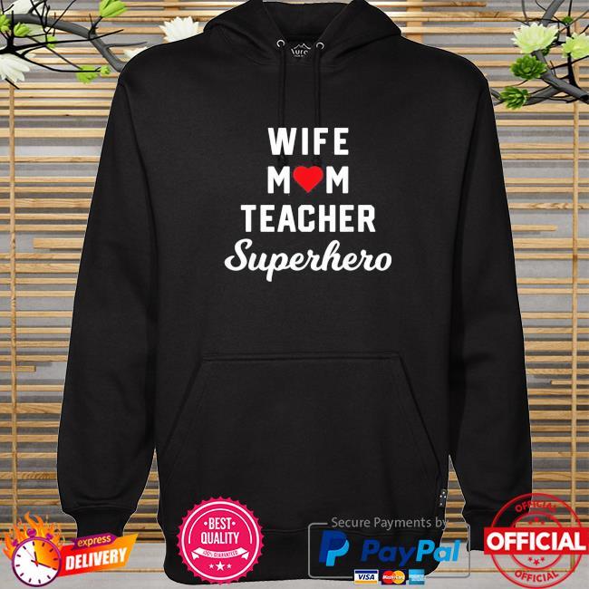 Wife mom teacher superhero mother's day us 2021 hoodie