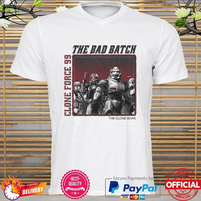 Star Wars The Bad Batch Clone force 99 The clone wars shirt