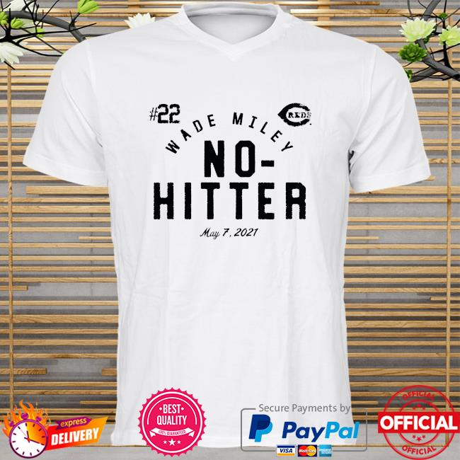 Wade Miley Cincinnati Reds No Hitter shirt