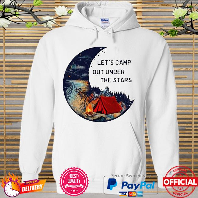Let's camp out under the stars Hoodie white