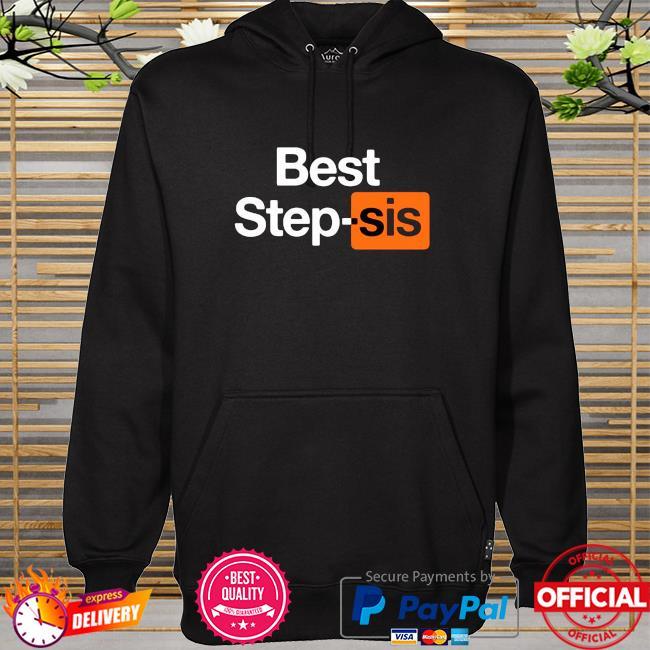 Best Step-sis Porn Hub hoodie