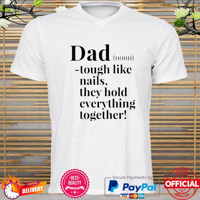Father's Days Dad definition noun shirt