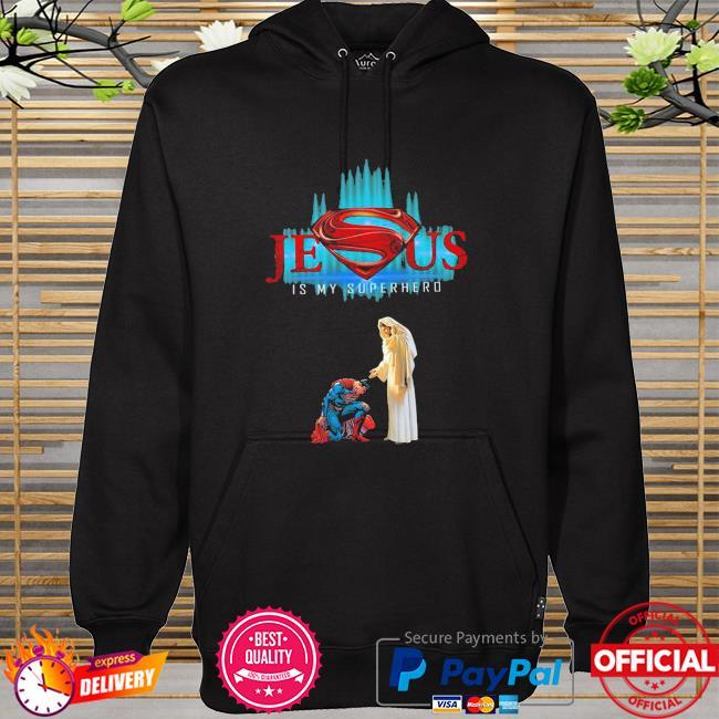 Jesus is my superhero hoodie