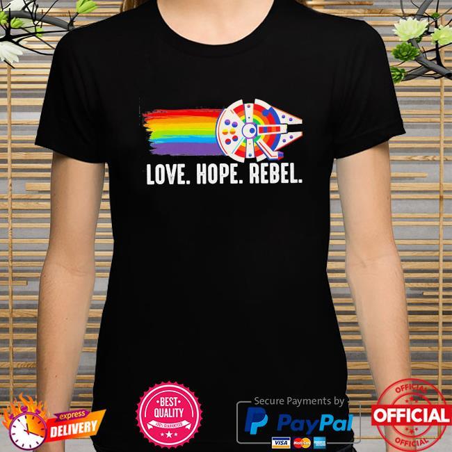 LGBT love hope rebel shirt