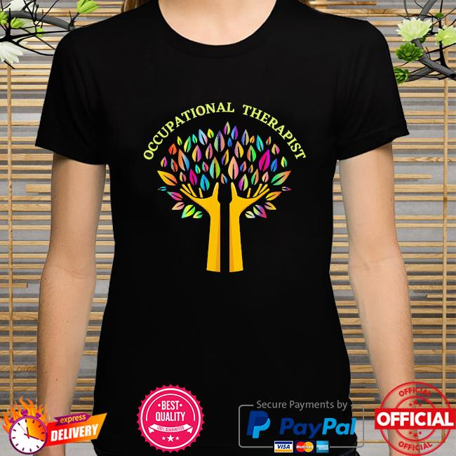 Occupational therapist ot therapy special needs rainbow tree shirt