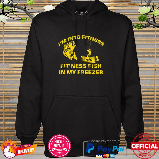 Official Bass I'm Into Fitness Fitness Fish In My Freezer Shirt hoodie