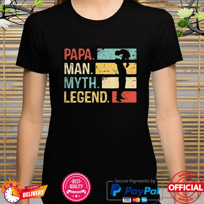 Official Papa Man Myth Legend Vintage father's day shirt