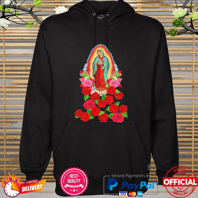 Our Lady of Guadalupe Virgin Mary hoodie