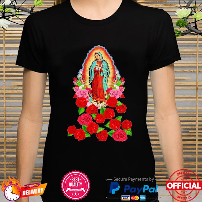 Our Lady of Guadalupe Virgin Mary shirt