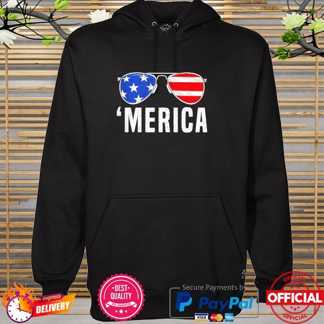 Sunglasses 4th Of July Merica American Flag Shirt hoodie
