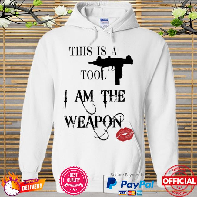 This is a tool I am the weapon Hoodie white
