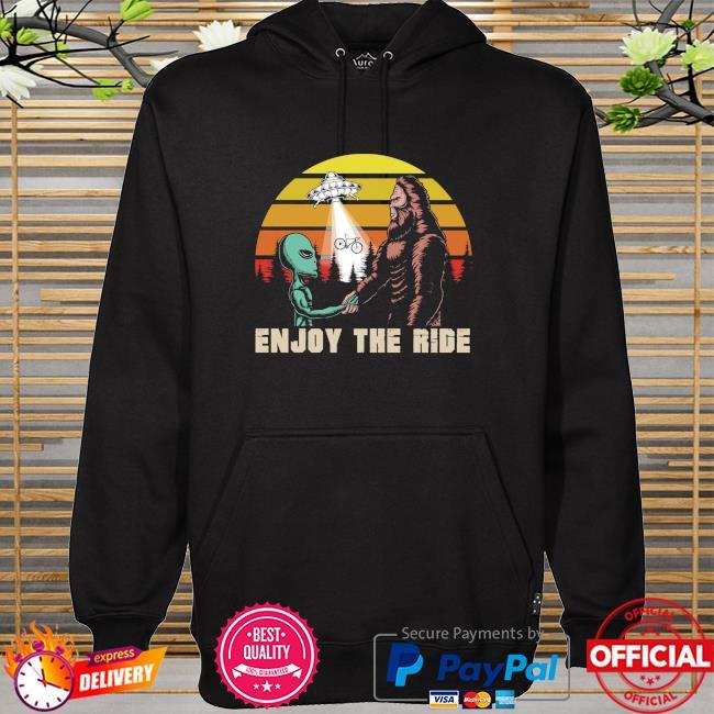Aliens and Bigfoot enjoy the ride vintage hoodie