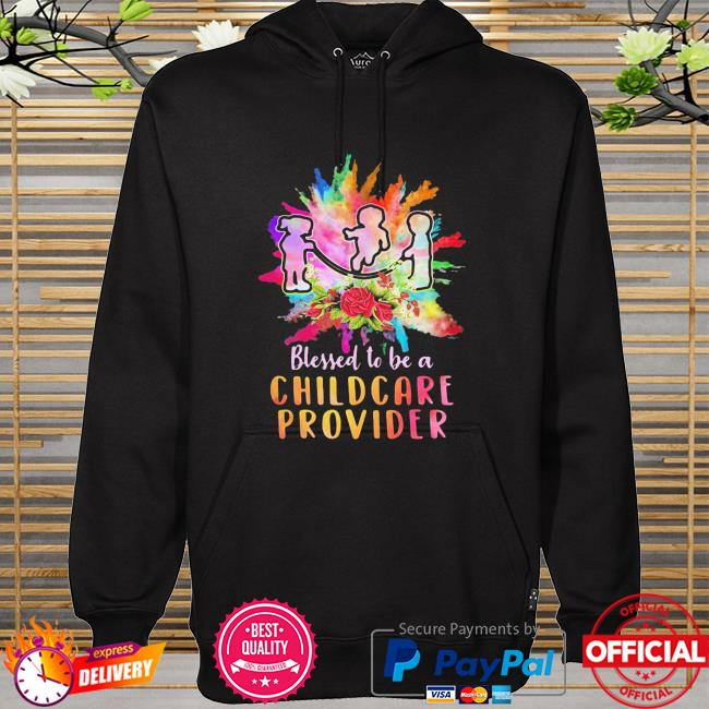 Funny Children Blessed To Be A Childcare Provider Shirt hoodie