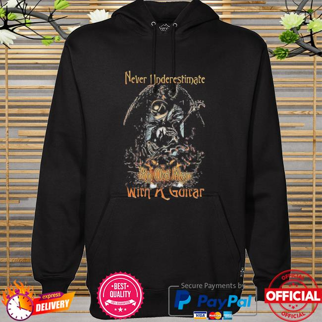 Funny Jack Skellington Nightmare Never Underestimate An Old Man With A Guitar Shirt hoodie