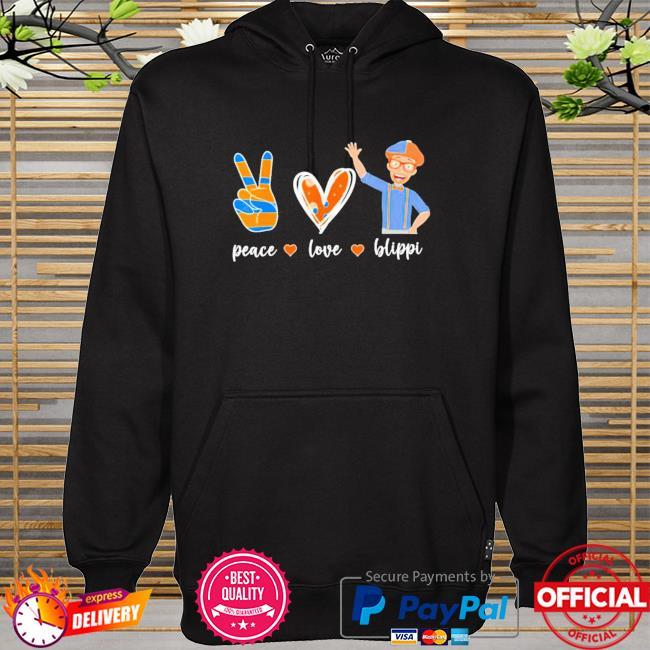 Peace love Blippis hoodie