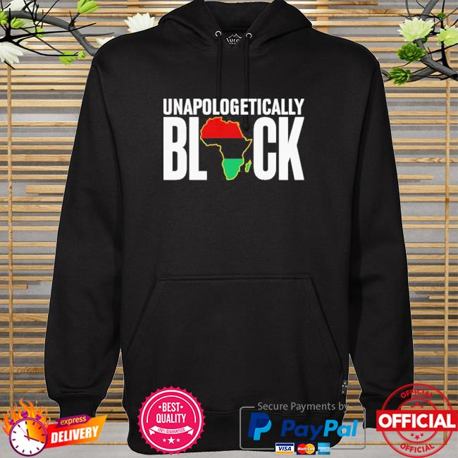 Unapologetically Black hoodie