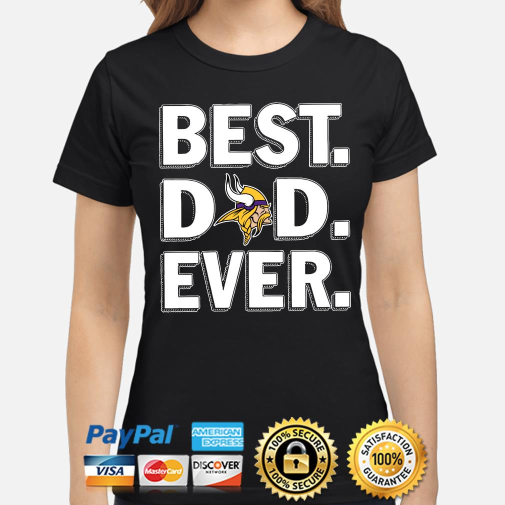 Minnesota Vikings Best Dad Ever s ladies-shirt