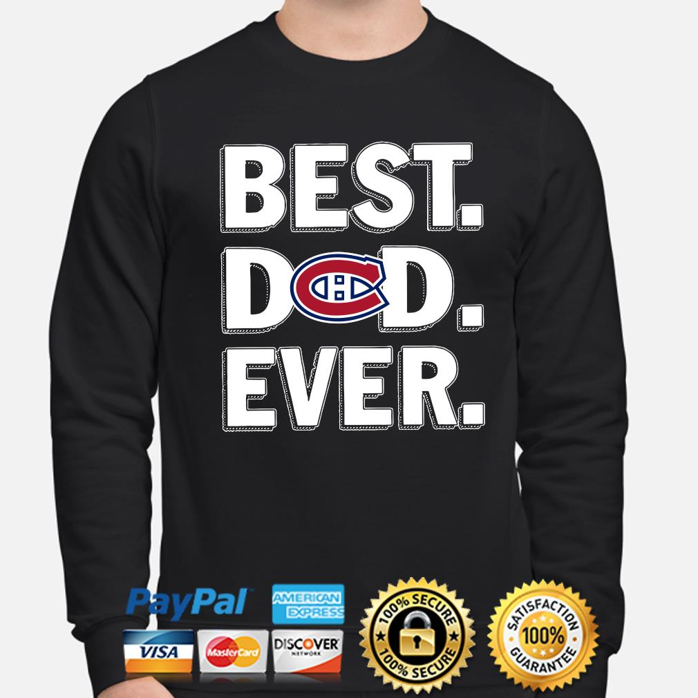 Montreal Canadiens Best Dad Ever s sweater