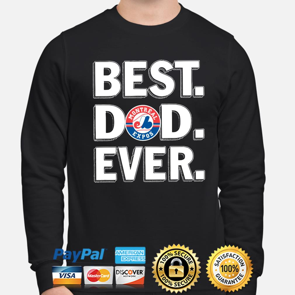 Montreal Expos Best Dad Ever s sweater