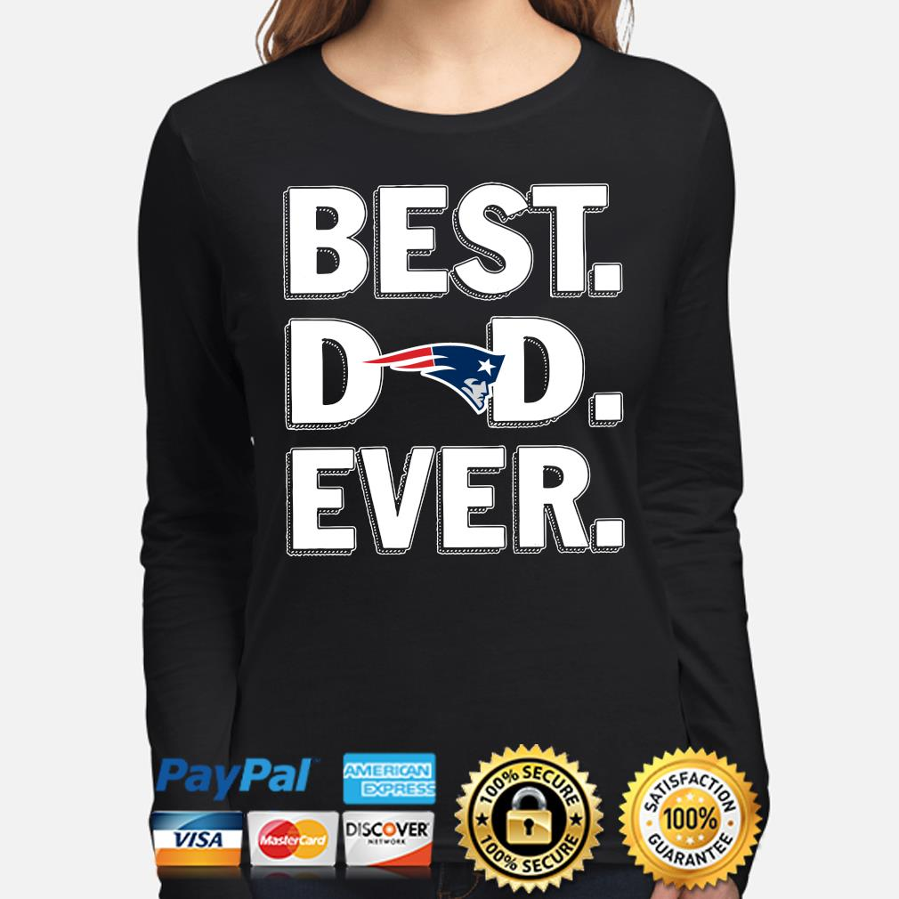 New England Patriots Best Dad Ever s long-sleeve