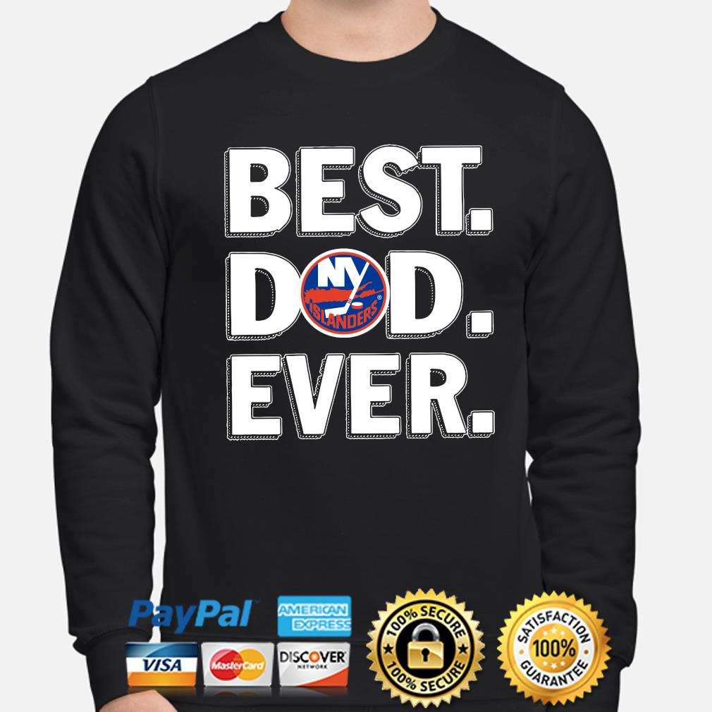 New York Islanders Best Dad Ever s sweater