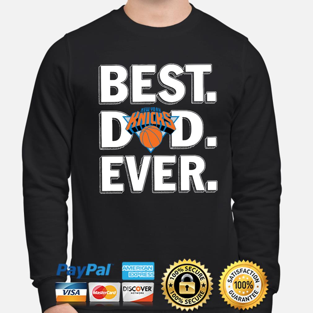 New York Knicks Best Dad Ever s sweater