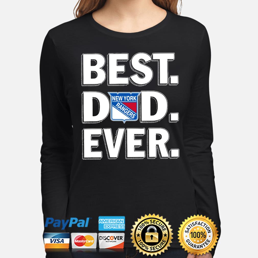 New York Rangers Best Dad Ever s long-sleeve