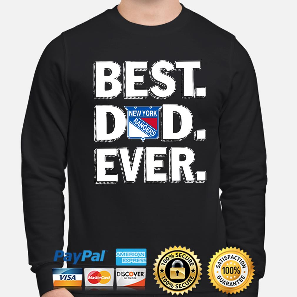 New York Rangers Best Dad Ever s sweater