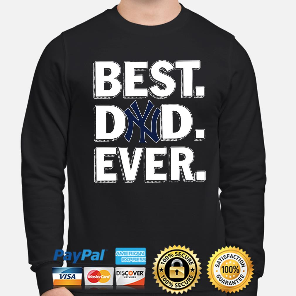 New York Yankees Best Dad Ever s sweater