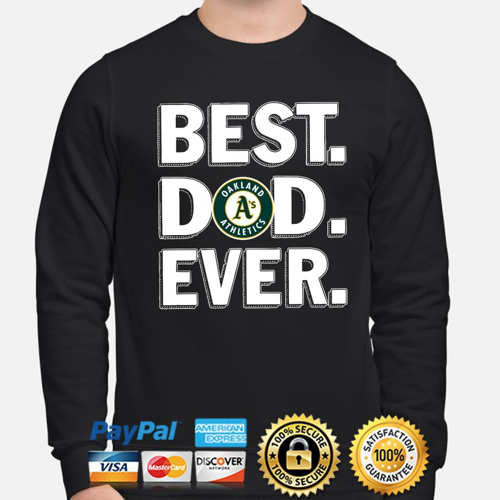 Oakland Athletics Best Dad Ever s sweater