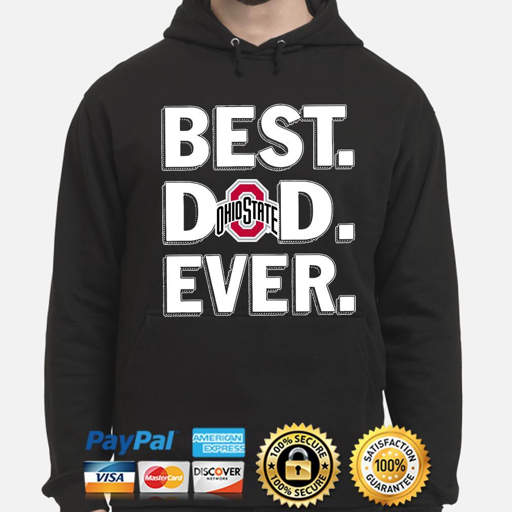Ohio State Buckeyes Best Dad Ever s hoodie